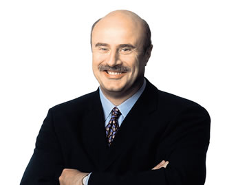Dr. Phil – proof that rotund, bald men can become a Messiah for millions.